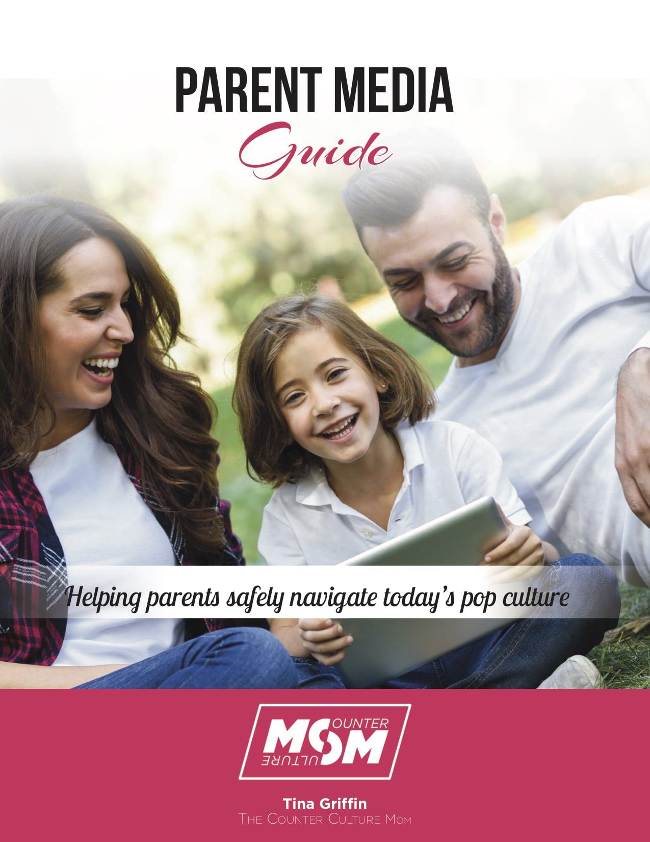 Parent media guide